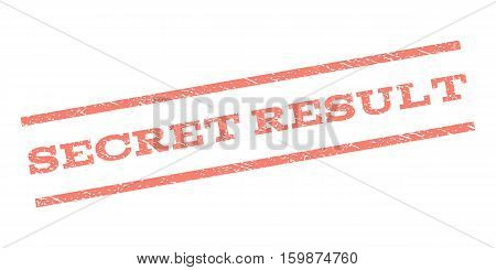 Secret Result watermark stamp. Text tag between parallel lines with grunge design style. Rubber seal stamp with dirty texture. Vector salmon color ink imprint on a white background.