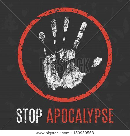 Conceptual vector illustration. Global problems of humanity. Stop apocalypse.