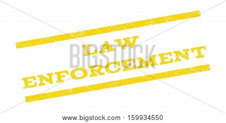 Law Enforcement watermark stamp. Text tag between parallel lines with grunge design style. Rubber seal stamp with dirty texture. Vector yellow color ink imprint on a white background.