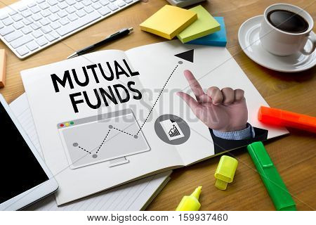Mutual Funds Finance And Money Concept , Focus On Mutual Fund Investing ,