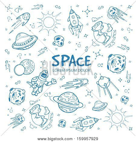 Abstract space background with planets, stars, spaceships and universe objects. hand drawn doodles vector illustration. Object in space planet rocket and spaceship