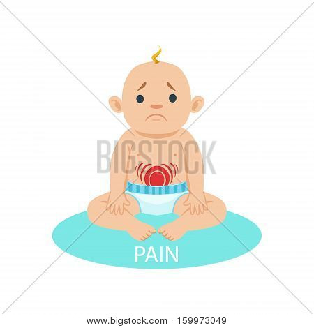 Little Baby Boy In Nappy Having Belly Pain, Part Of Reasons Of Infant Being Unhappy And Crying Cartoon Illustration Collection. Infancy And Parenthood Info Vector Drawings With Explanations Why Toddler Is Upset.