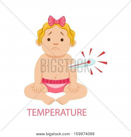 Little Baby Girl In Nappy With Thermometer Has Fever, Part Of Reasons Of Infant Being Unhappy And Crying Cartoon Illustration Collection. Infancy And Parenthood Info Vector Drawings With Explanations Why Toddler Is Upset.