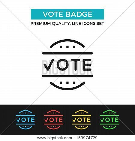 Vector vote badge icon. Election, voting concept. Premium quality graphic design. Modern signs, outline symbols collection, simple thin line icons set for website, web design, mobile app, infographics