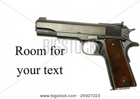 1911 .45 caliber us military handgun  isolated on white with room for your text