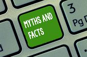 Handwriting Text Myths And Facts. Concept Meaning Oppositive Concept About Modern And Ancient Period poster