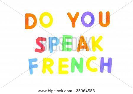 Você fala francês.