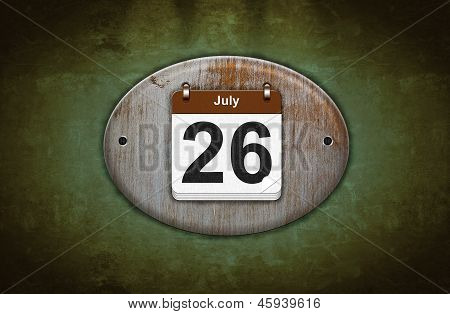 Old Wooden Calendar With July 26.