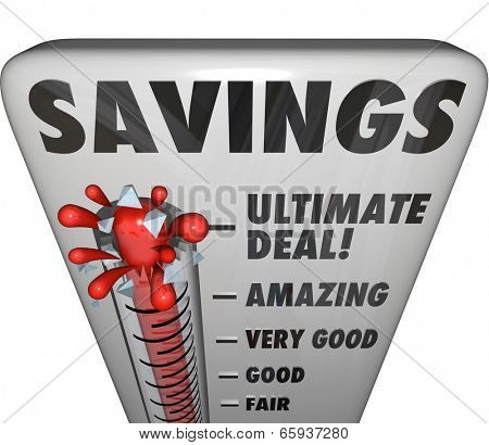 Savings word on a thermometer measuring the level of discount or bargain
