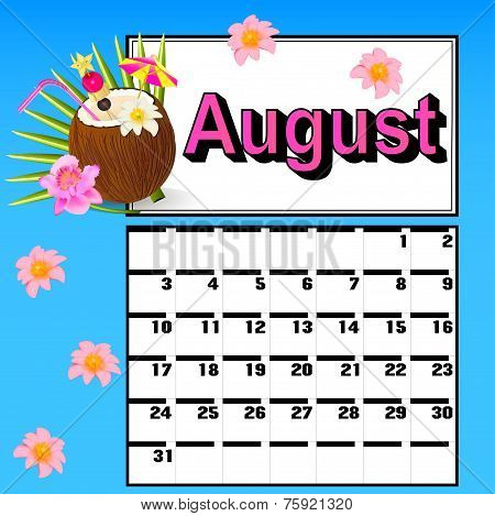 Calendar For August With Coconut Cocktail And Flowers