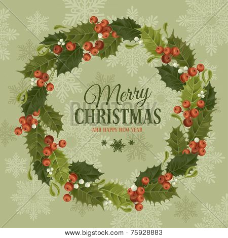 Christmas vintage background with holly berry and mistletoe wreath. Vector illustration.