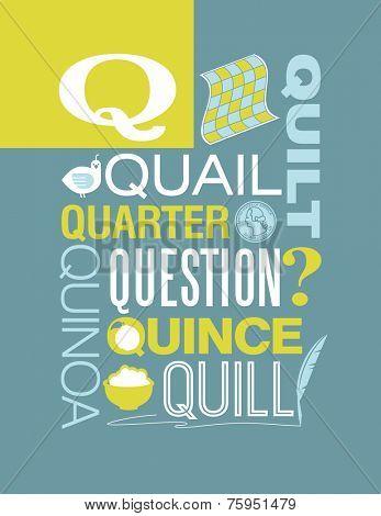 Letter Q words typography illustration alphabet poster design