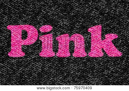 The Word Pink On Wool