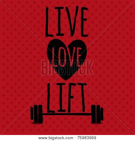 Greeting card. Sport motivation. Live. Love. Lift