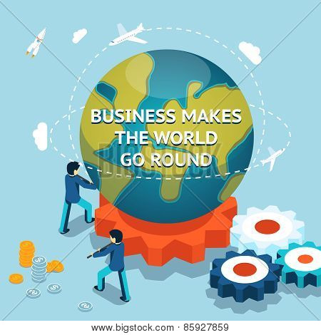 Business makes the world go round