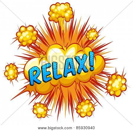 Word relax with explosion background