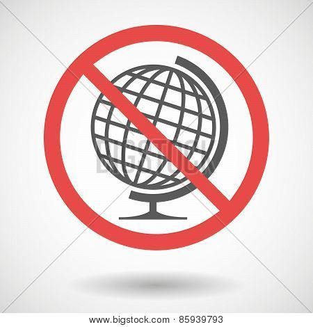 Forbidden Signal With A World Globe