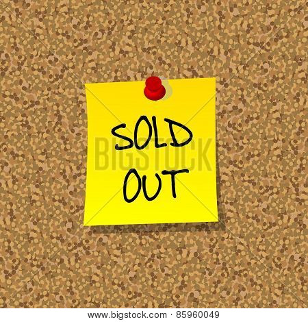 Yellor Stick Note Paper With Words Sold Out Pinned On Cork Board With Red Pin