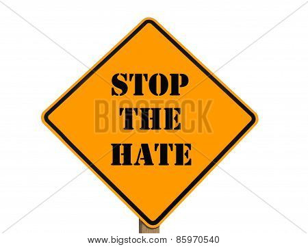 Stop The Hate Sign