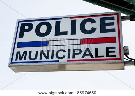 Sign Of Municipal Police