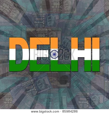 Delhi flag text on Rupees sunburst illustration