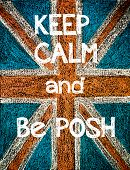 image of posh  - Keep Calm and be POSH - JPG