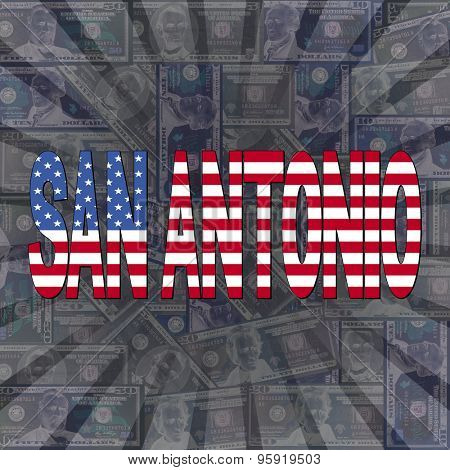 San Antonio flag text on dollars sunburst illustration