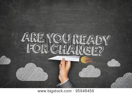 Are you ready for change concept