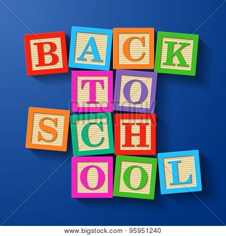 Back to School phrase compiled with wooden alphabet blocks. Vector.