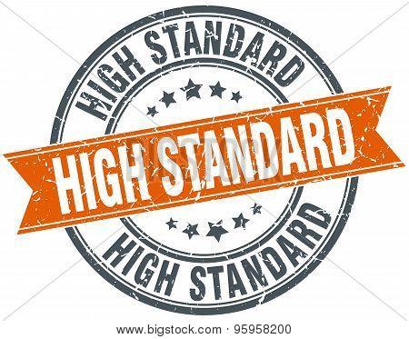 High Standard Round Orange Grungy Vintage Isolated Stamp