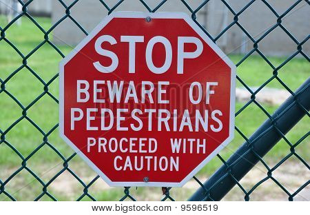 Pedestrian Walking Stop Sign