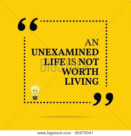 explore yourself the unexamined life is