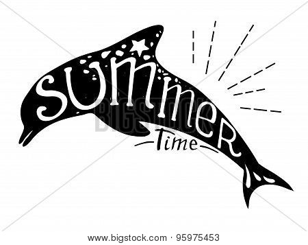 Hand-drawn Vector Illustration - Quote Inscribed In The Silhouette Of A Dolphin. Lettering. Summer T