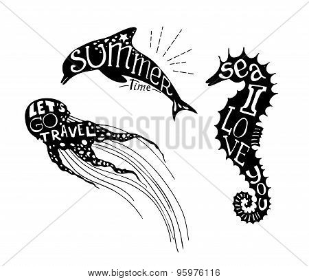 Hand-drawn Vector Illustration - Quote Inscribed In Silhouette Jellyfish, Dolphin And Seahorse. Love