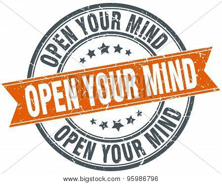 Open Your Mind Round Orange Grungy Vintage Isolated Stamp