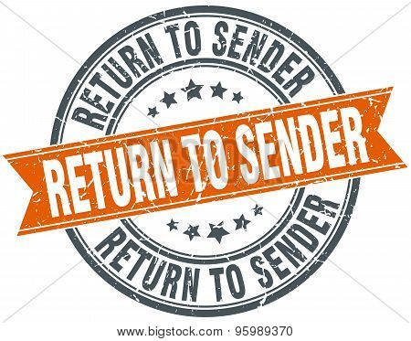 Return To Sender Round Orange Grungy Vintage Isolated Stamp