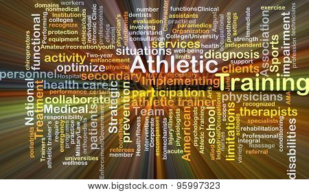Background concept wordcloud illustration of athletic training glowing light