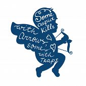 picture of cupid  - Some cupid kills with arrows some with traps graphic poster - JPG