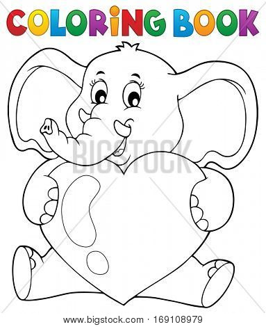 Coloring book elephant holding heart - eps10 vector illustration.