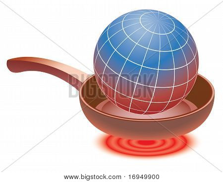 Globe On Red-hot Frying Pan