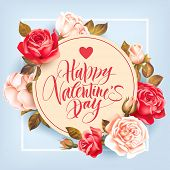 Romantic Valentine card with roses and lettering. Vector illustration. poster