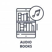 Audio Books Line Icon Concept. Audio Books Vector Linear Illustration, Symbol, Sign poster