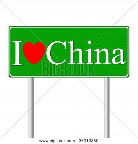 I love Chine, concept road sign