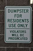 stock photo of dumpster  - The dumpster is for residents use only - JPG