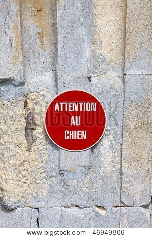 Attention Au Chien - Beware Of Dog