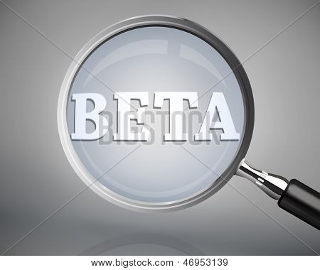 Magnifying glass showing beta word in white on grey background