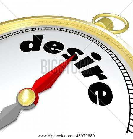 The word Desire on a gold compass leading you to what you are passionate about, your wants and needs