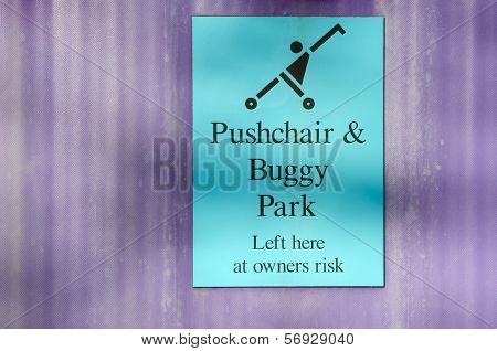 Pushchair and buggy park sign