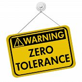 picture of zero  - Zero Tolerance Warning Sign A yellow and black sign with the words Zero Tolerance isolated on a white background - JPG