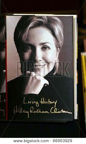PASADENA - JUN 29: Hillary Rodham Clinton book at a book signing of 'LIVING HISTORY' by Hillary Rodham Clinton on June 29, 2003 at Vroman's in Pasadena, California